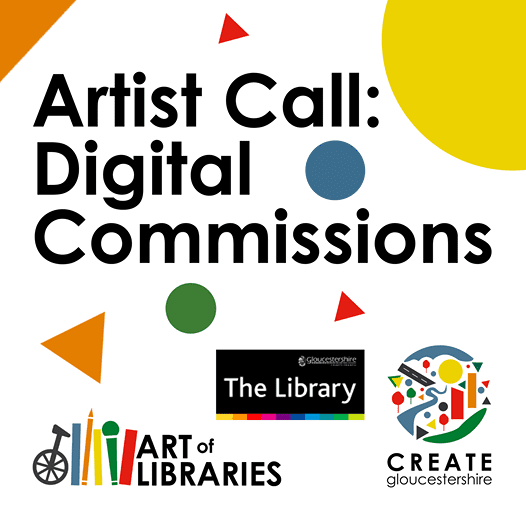 Artist Call Out – Digital Commissions in Gloucestershire Libraries
